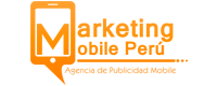 Marketing Mobile Peru Agencia de Publicidad Digital Movil